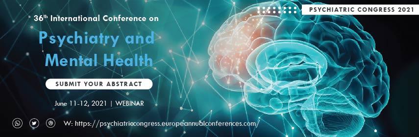 PSYCHIATRIC CONGRESS 2021 - Psychiatric Congress 2021