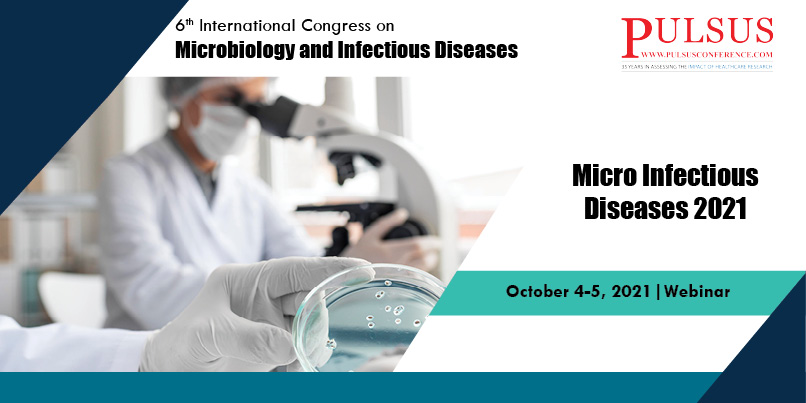 6th International Conference on Microbiology and Infectious diseases , London,UK