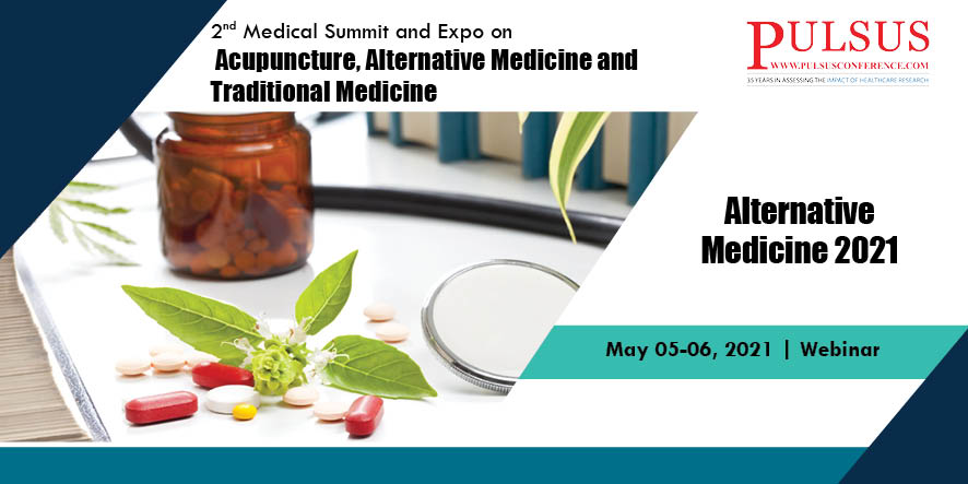 2nd Medical Summit and Expo on Acupuncture, Alternative Medicine and Traditional Medicine , Shanghai,China