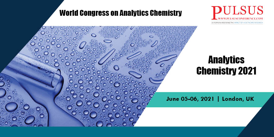 World Congress on Analytics Chemistry , London,UK