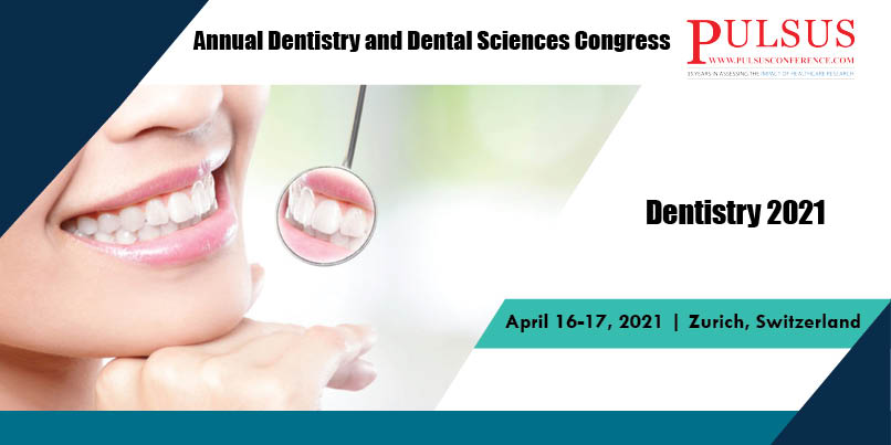 Annual Dentistry and Dental Sciences Congress,Vienna,Netherlands