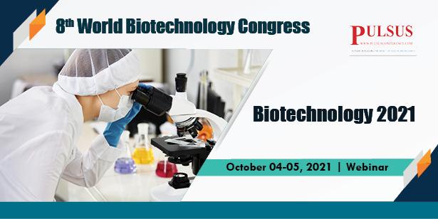 8th World Biotechnology Congress , London,UK