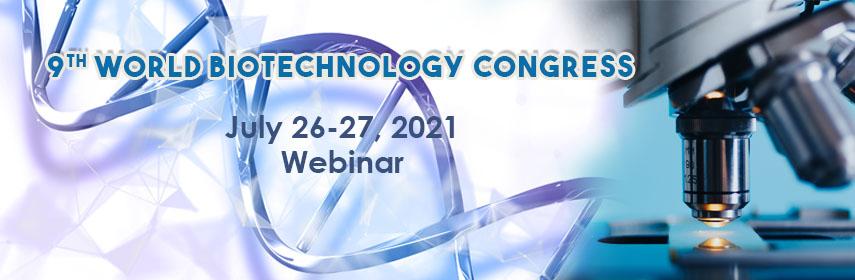 9th World Biotechnology Congress , London,UK
