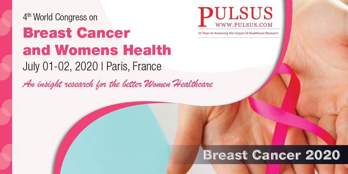 4th World Congress on Breast Cancer and Womens Health,Paris,France