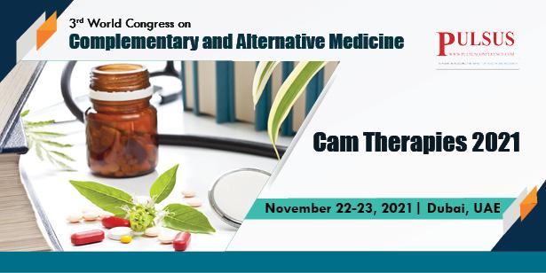 3rd World Congress on Complementary and Alternative Medicine , Dubai,UAE