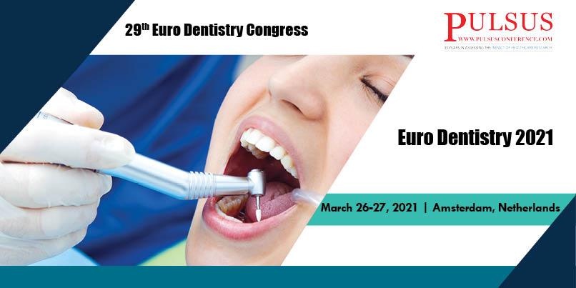 29th Euro Dentistry Congress,Brisbane,UK