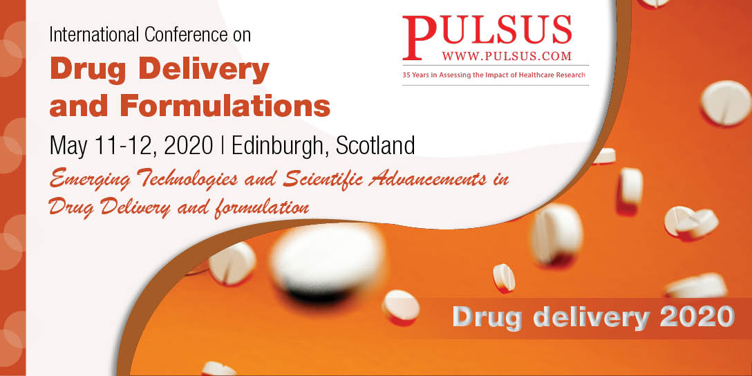 International Conference on Drug Delivery and Formulations  , Edinburgh,Scotland