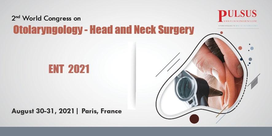 2nd World Congress on Otolaryngology - Head and Neck Surgery , Paris,Australia