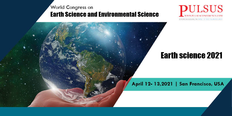 World Congress on Earth Science and Environmental Science,San Francisco,USA