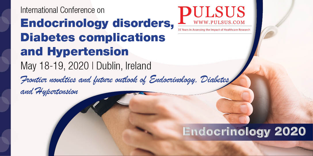 International Conference on Endocrinology disorders, Diabetes complications and Hypertension Webinar Conference , Dublin,Ireland
