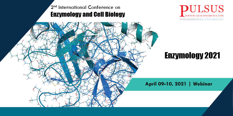 2nd International Conference on Enzymology and Cell Biology,Frankfurt,Germany