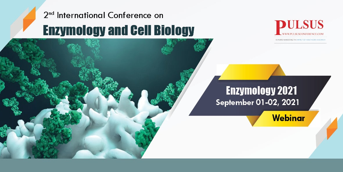 2nd International Conference on Enzymology and Cell Biology , Rome,Italy