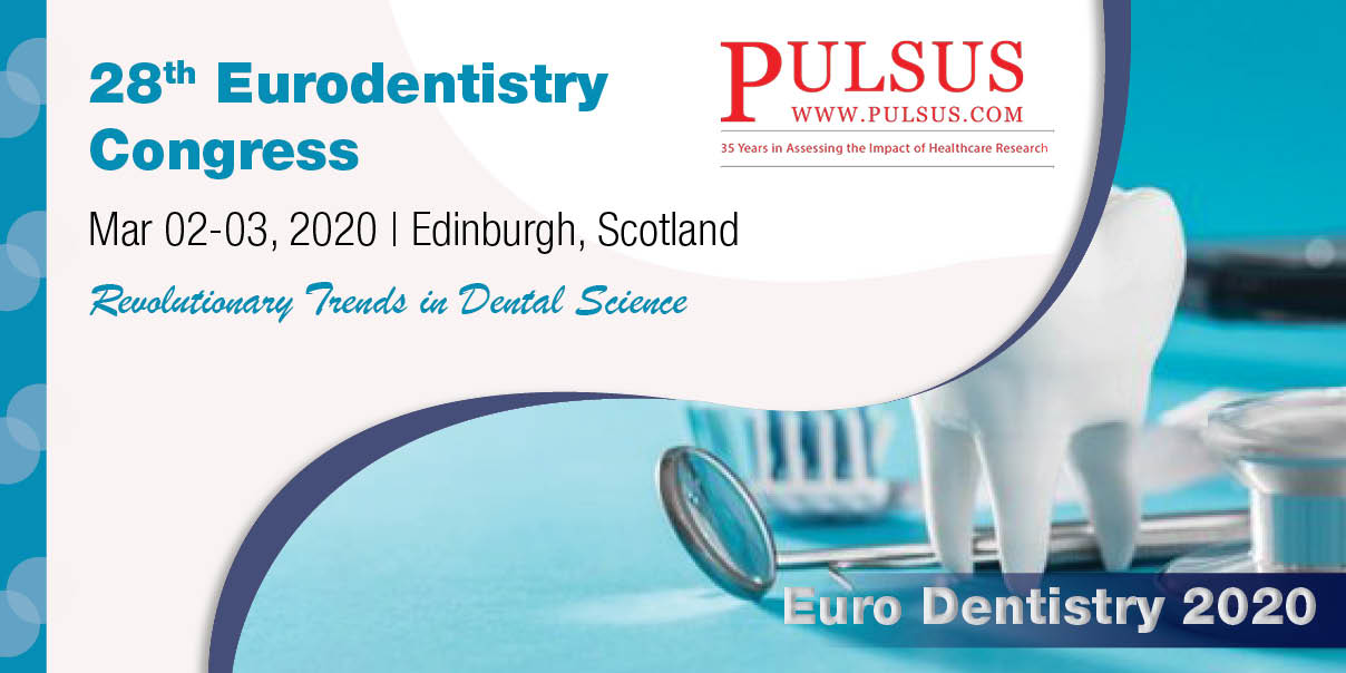 28th Euro Dentistry Congress,Edinburgh,Scotland