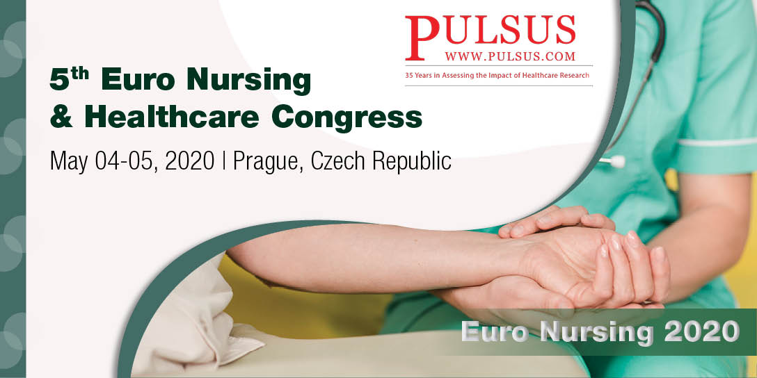 5th Euro Nursing & Healthcare Congress,Prague,Czech Republic