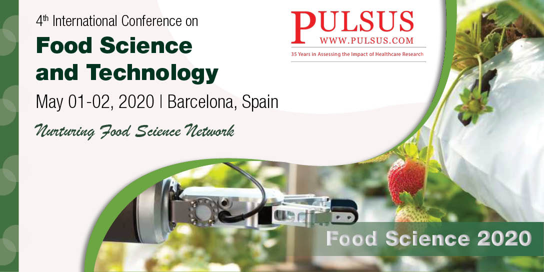 4th International Conference on Food Science and Technology , Barcelona,Spain