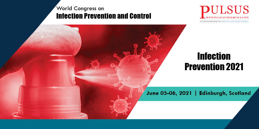 World Congress on Infection Prevention and Control , Edinburgh,Scotland