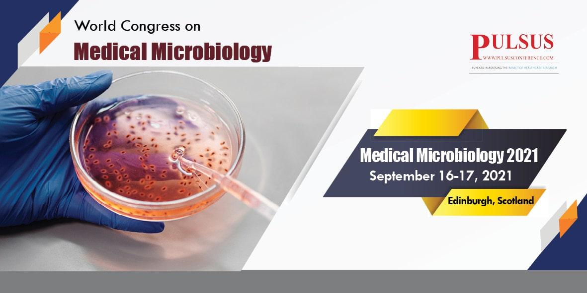 World Congress on Medical Microbiology , Edinburgh,Scotland
