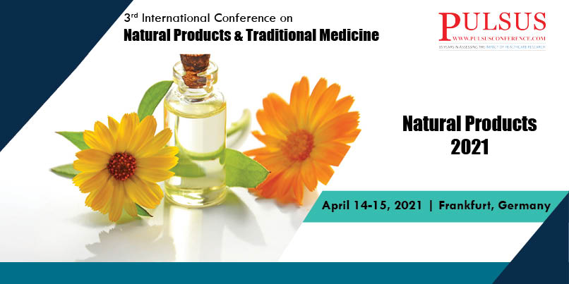 3rd International Conference on Natural Products & Traditional Medicine    , Frankfurt,Germany