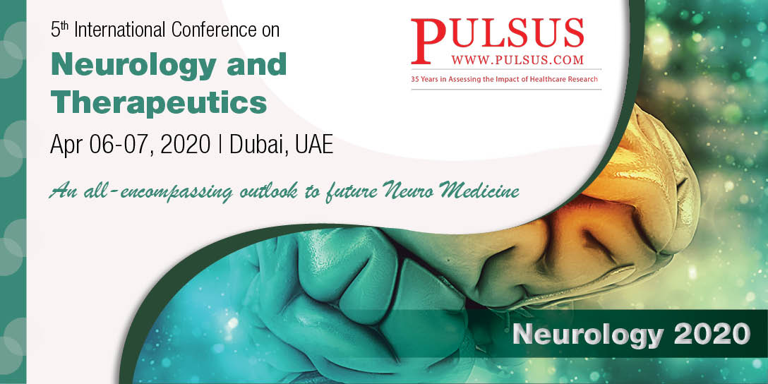 5th International Conference on Neurology and Therapeutics , Paris,France