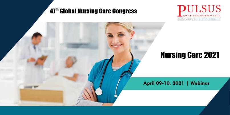 48th Global Nursing Care Congress  , Brussels,Belgium