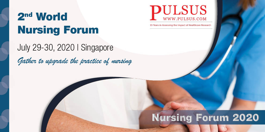 2nd World Nursing Forum , Singapore City,singapore