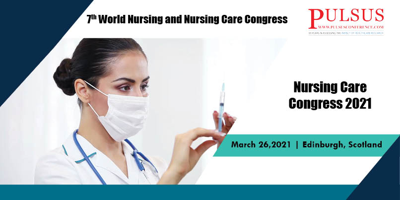 7th World Nursing and Nursing Care Congress , Madrid,Spain