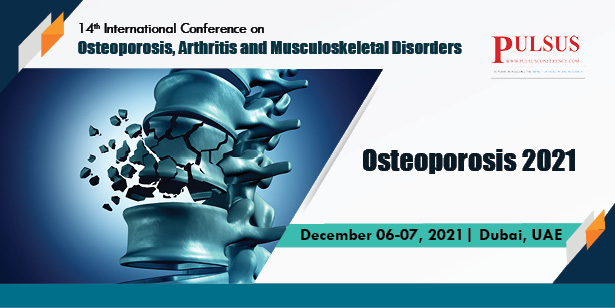 14th International Conference on Osteoporosis, Arthritis and Musculoskeletal Disorders , Dubai,UAE