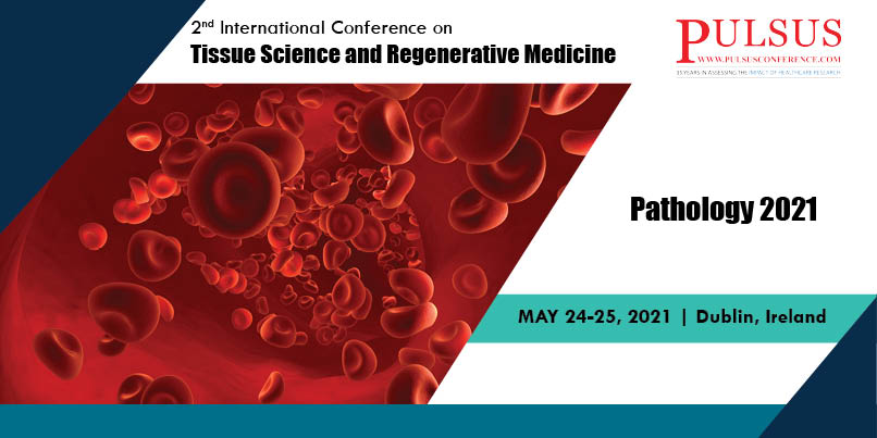 2nd International Conference on Pathology and Surgical pathology , Dublin,Ireland