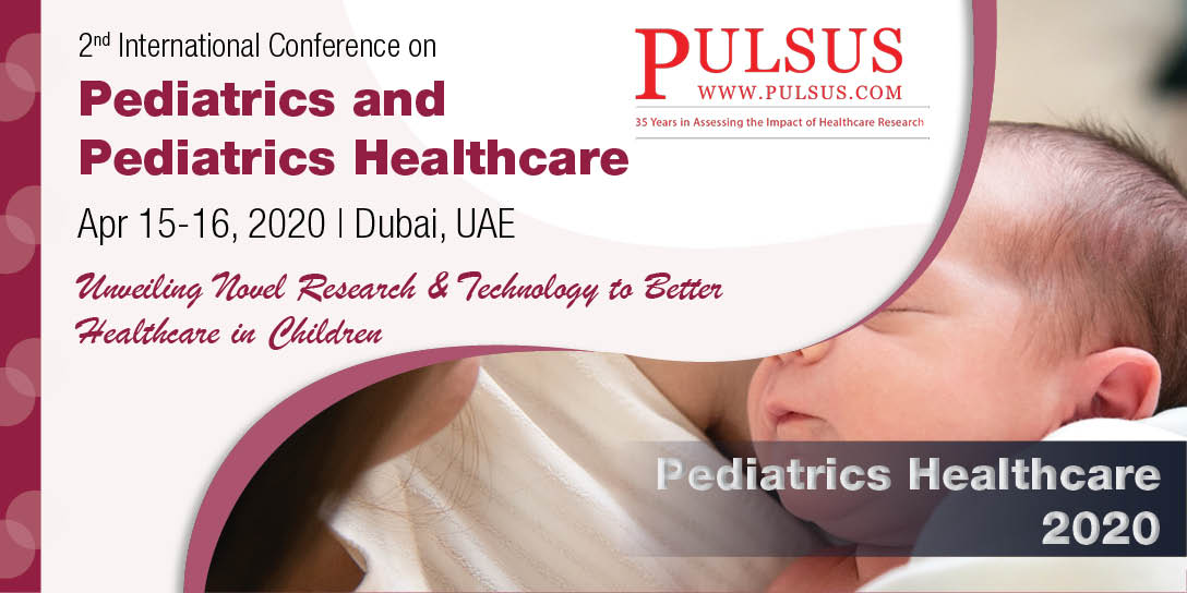 2nd International Conference on Pediatrics and Pediatrics Healthcare , Dubai,UAE