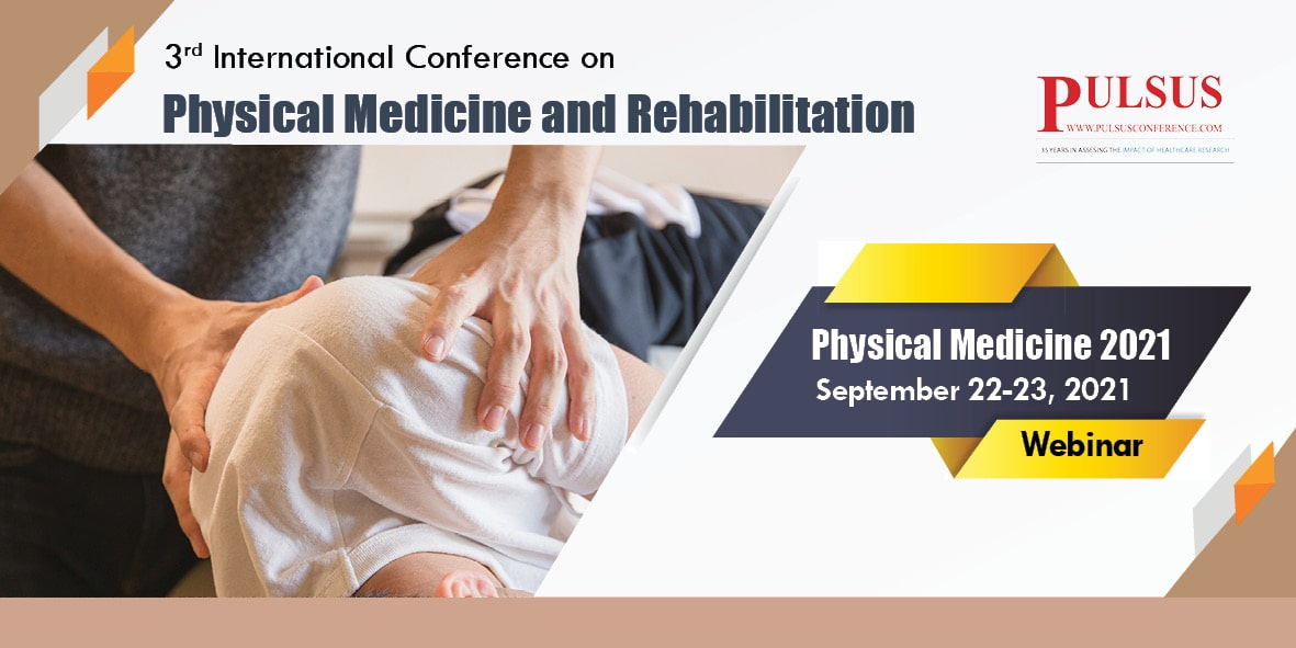 3rd International Conference on Physical Medicine and Rehabilitation , London,UK