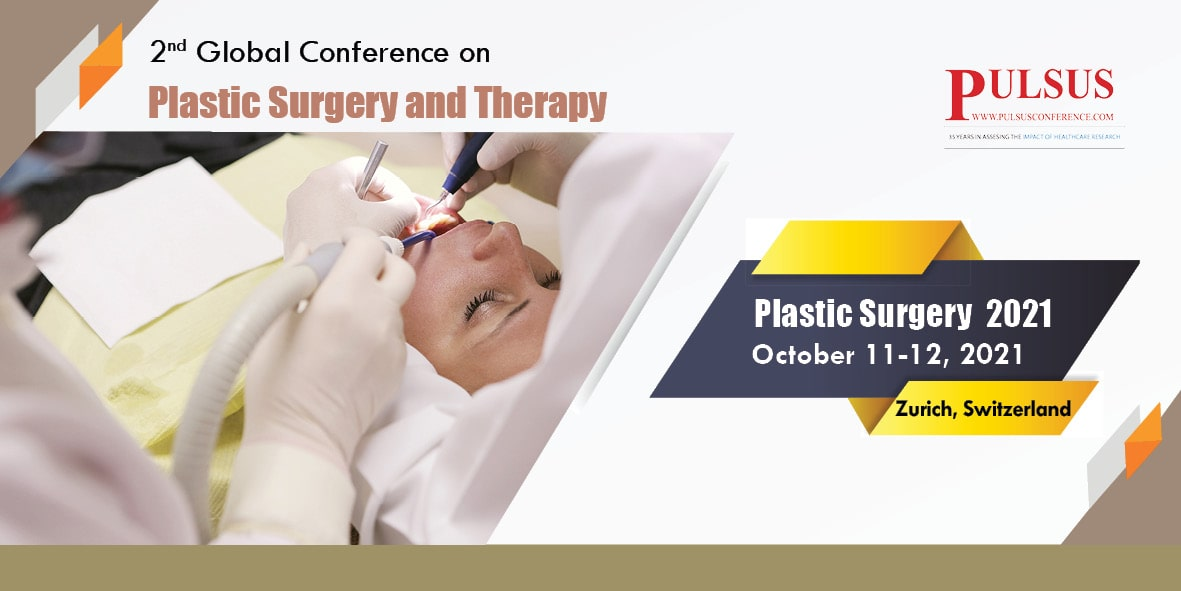 2nd Global Conference on Plastic Surgery and Therapy , Zurich,Switzerland