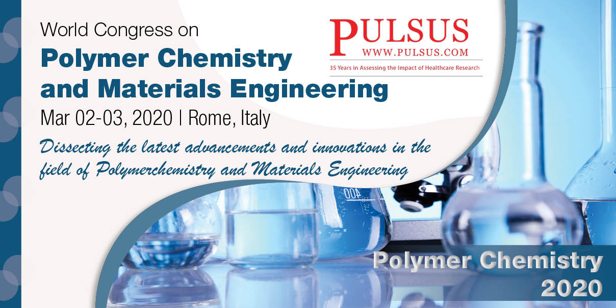 World Congress on Polymer Chemistry and Materials Engineering , Rome,Italy