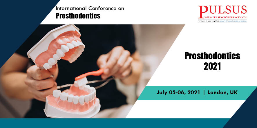 International Conference on Prosthodontics , Vienna,Scotland