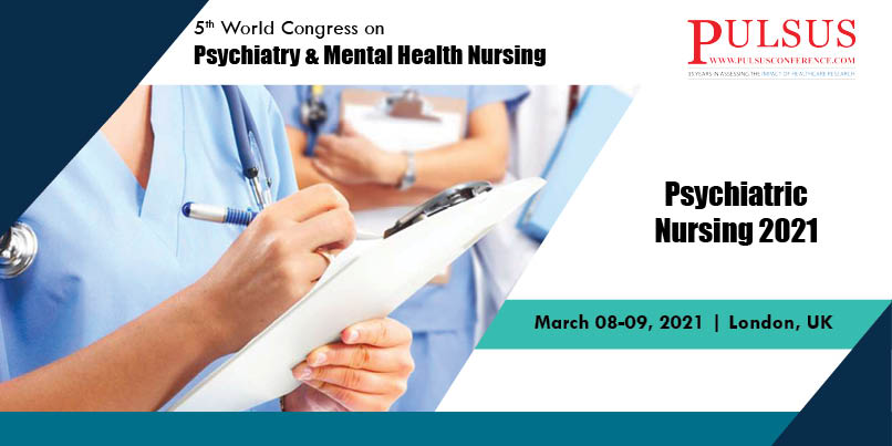 5th World Congress on Psychiatry & Mental Health Nursing,London,UK