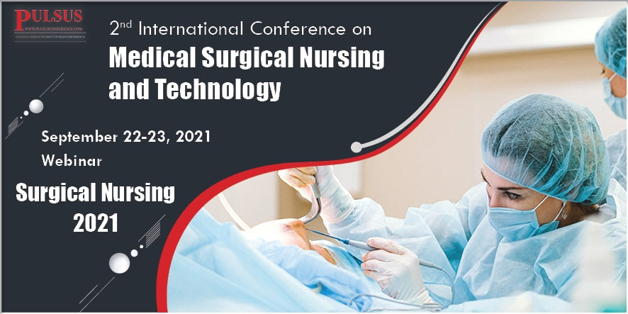 2nd International Conference on Medical Surgical Nursing and Technology , Vienna,UK