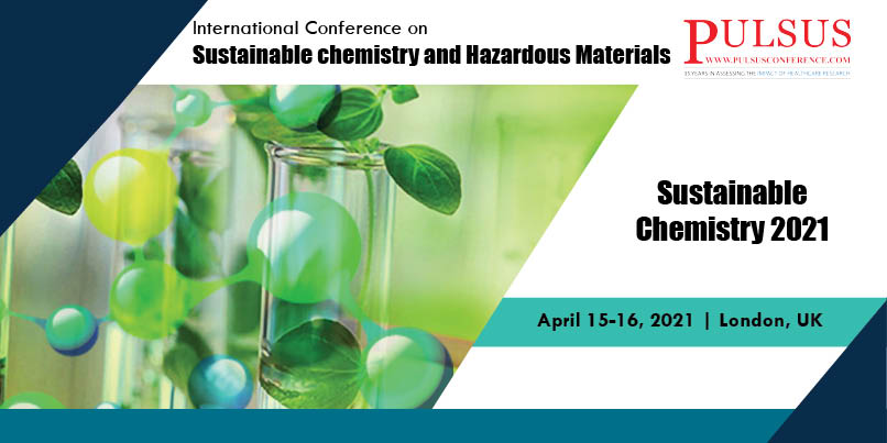 International conference on Sustainable chemistry and Hazardous Materials,London,UK