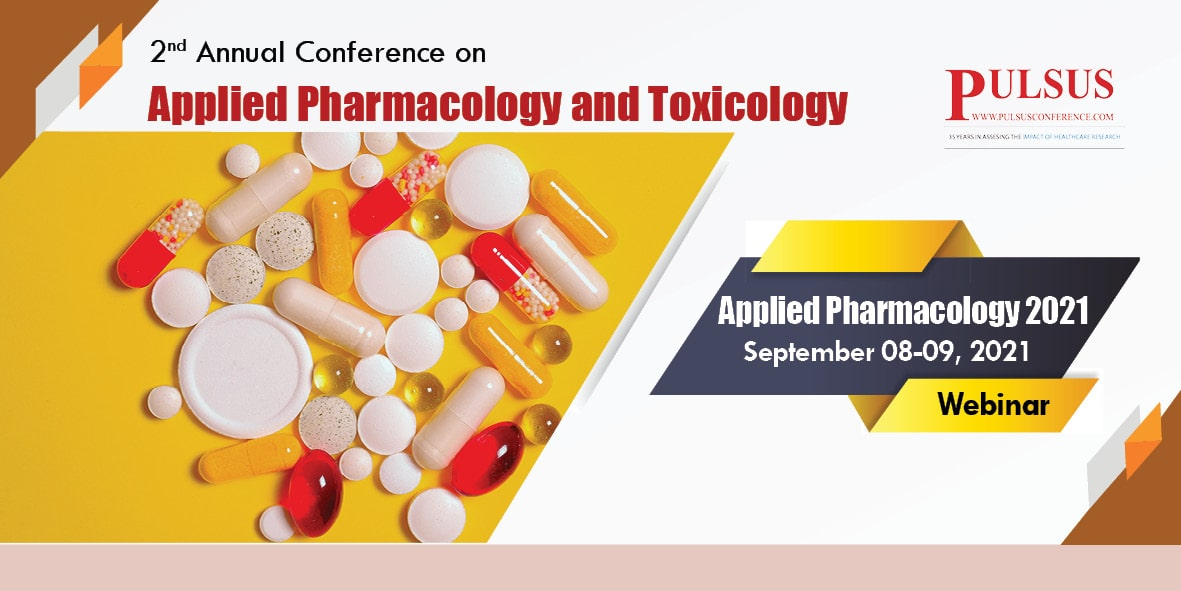 2 ndAnnual Conference on Applied Pharmacology and Toxicology , Paris,France