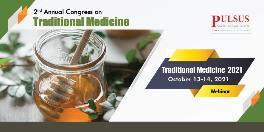 2nd Annual Congress on Traditional Medicine , Zurich,Switzerland