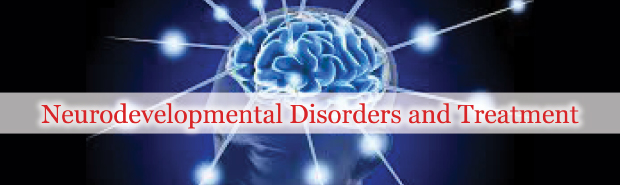 Neurodevelopmental Disorders and Treatment