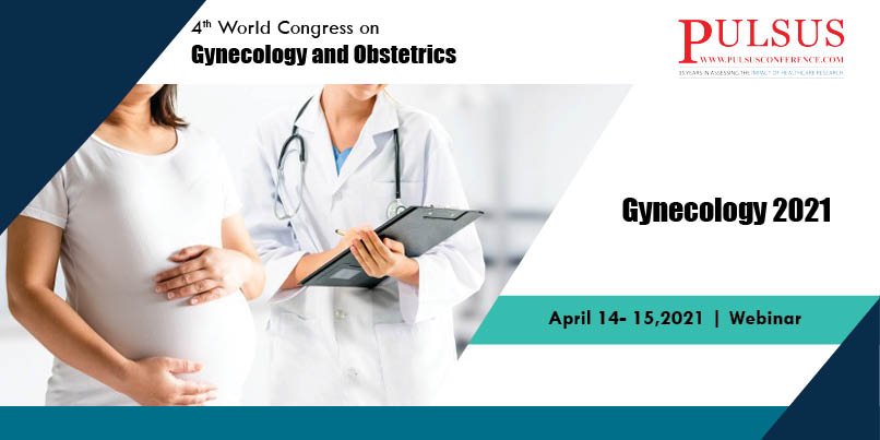 4th World Congress on Gynecology and Obstetrics,Frankfurt,Germany
