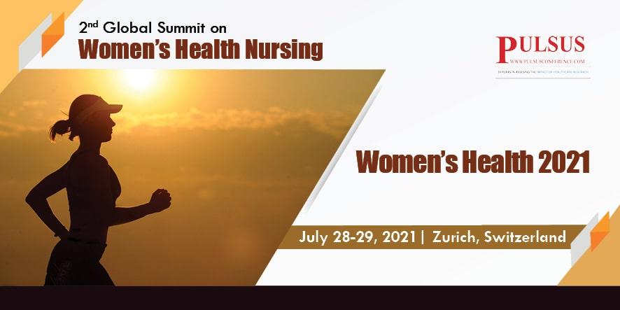 2nd Global Summit on Womens Health Nursing,Zurich,Switzerland