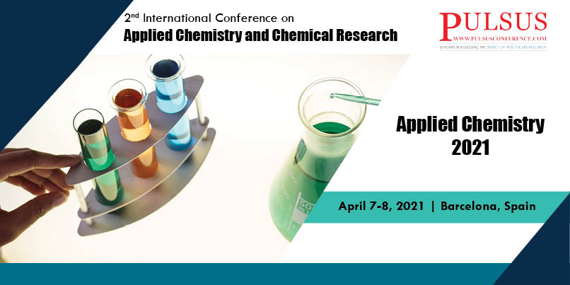 2nd International Conference on Applied Chemistry and Chemical Research,Barcelona,Spain