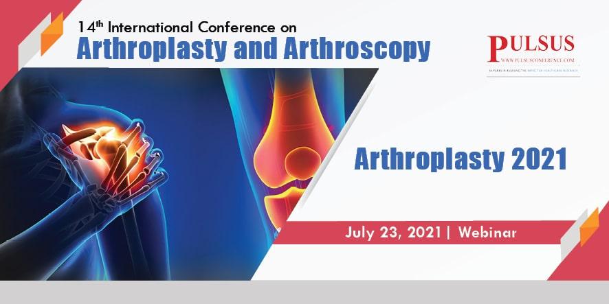 14th International Conference on Arthroplasty and Arthroscopy,Dubai,UAE
