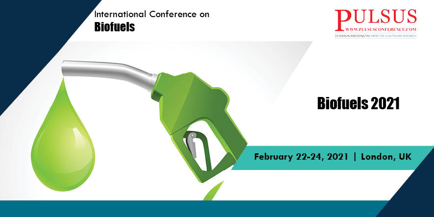 International Conference on Biofuels , London,UK