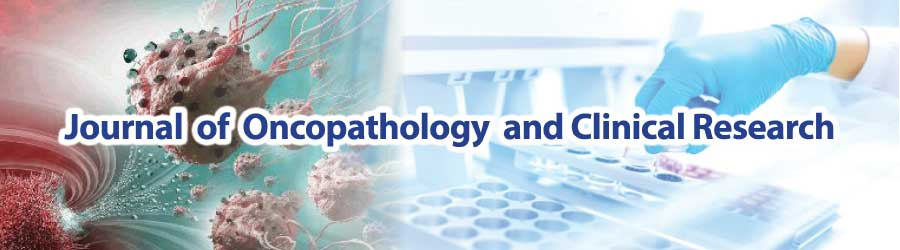 Journal of Oncopathology and Clinical Research