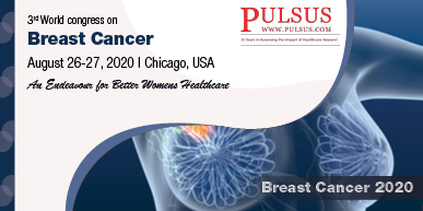 3rd World Congress on Breast Cancer and Womens Health , Chicago,USA