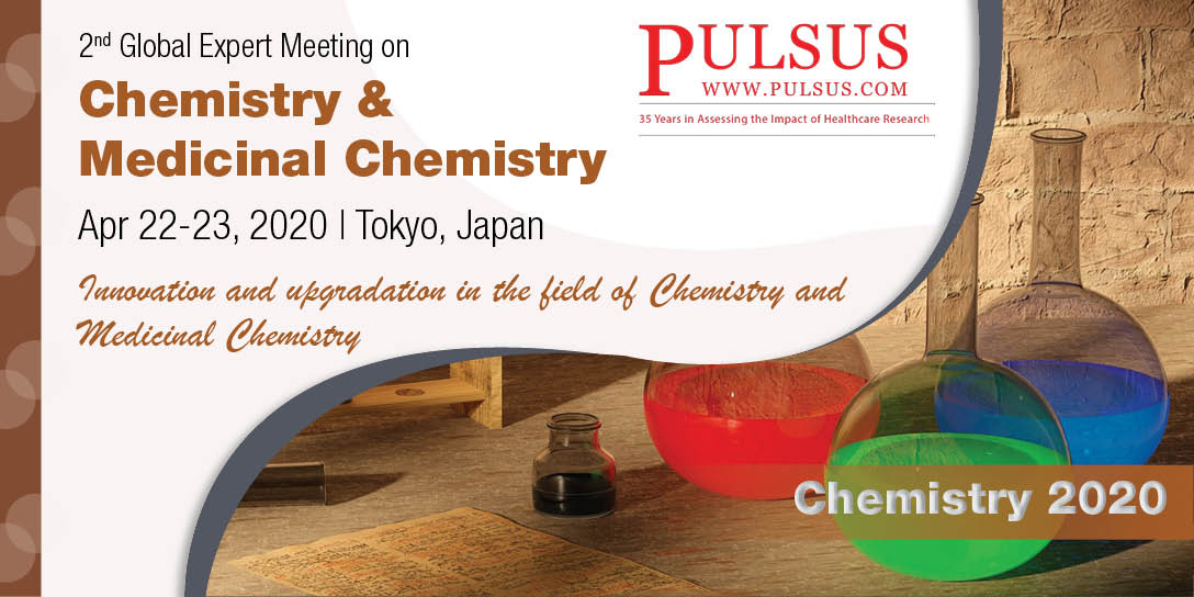 2nd Global Expert Meeting on Chemistry & Medicinal Chemistry , Tokyo,Japan