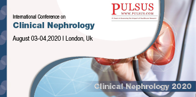 International Conference on Clinical Nephrology , London,UK