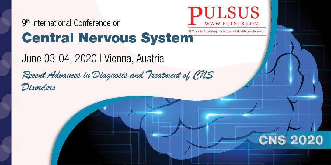 9th International Conference on Central Nervous System  , Vienna,Austria