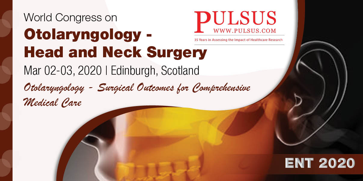 World Congress on Otolaryngology - Head and Neck Surgery , Edinburgh,Scotland